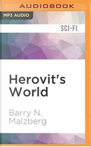 Herovit's World by Barry N. Malzberg