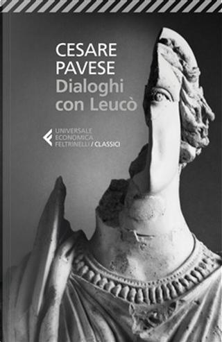 Dialoghi con Leucò by Cesare Pavese