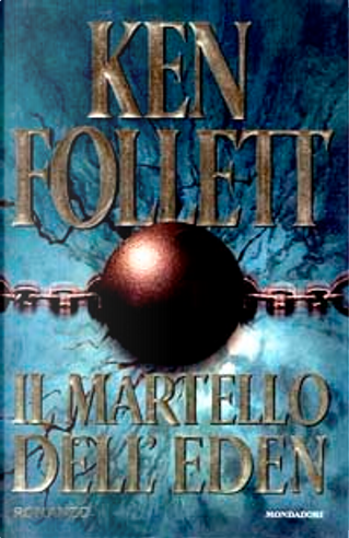 Il martello dell'Eden by Ken Follett