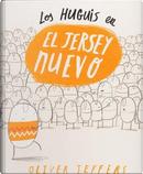 Los Huguis en el jersey nuevo/ The Hueys The New Jumper by Oliver Jeffers