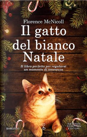 Il gatto bianco del Natale by Florence McNicoll