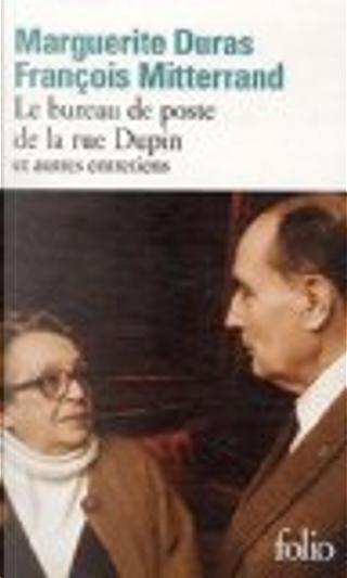 Le bureau de poste de la rue Dupin by François Mitterrand, Marguerite Duras