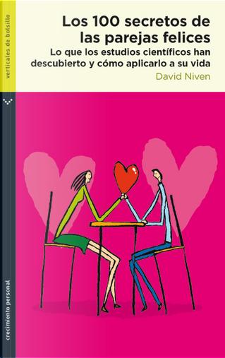 Los 100 secretos de las parejas felices by David Niven