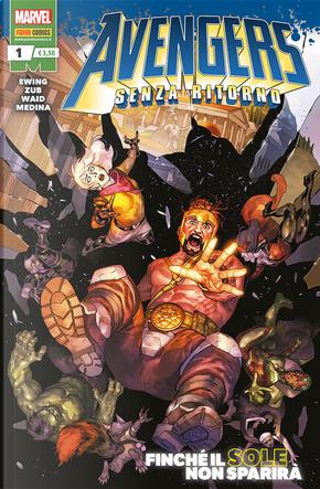 Avengers - Senza ritorno n. 1 by Al Ewing, Jim Zub, Mark Waid