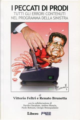 I peccati di Prodi by Renato Brunetta, Vittorio Feltri