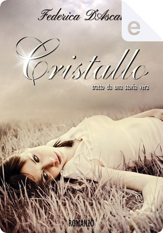 Cristallo by Federica D'Ascani
