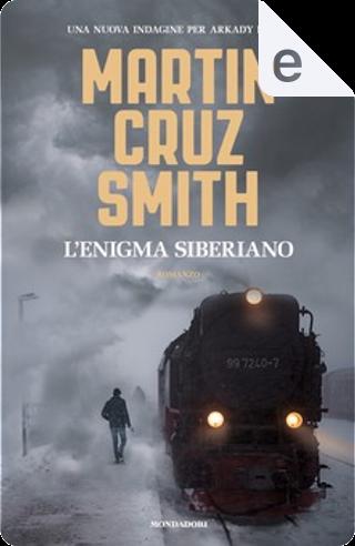 L'enigma siberiano by Martin Cruz Smith