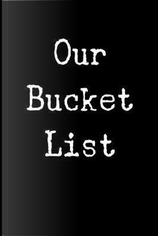 Our Bucket List Journal by Dartan Creations