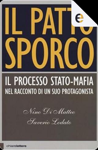 Il patto sporco by Nino Di Matteo, Saverio Lodato