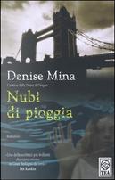 Nubi di pioggia by Denise Mina