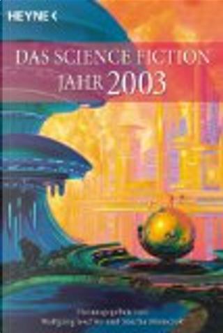 Das Science Fiction Jahr 2003. by Wolfgang Jeschke