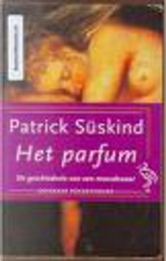 Het Parfum by Patrick Suskind