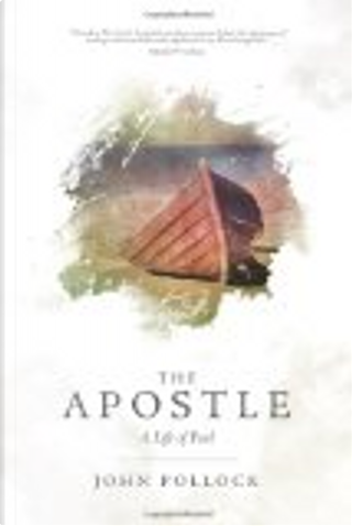 The Apostle by John Pollock