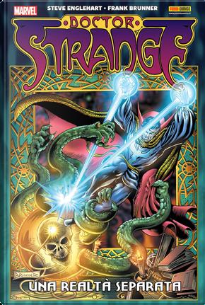 Doctor Strange: Una realtà separata by Frank Brunner, Mike Friedrich, Steve Englehart