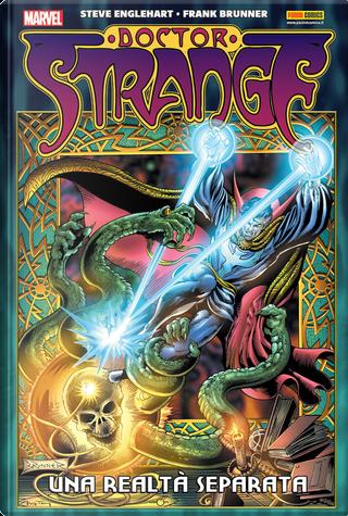 Doctor Strange: Una realtà separata by Steve Englehart, Frank Brunner, Mike Friedrich