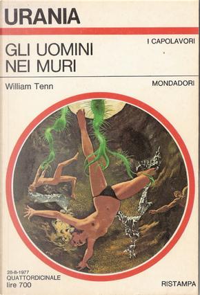 Gli uomini nei muri by William Tenn