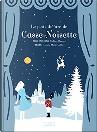 Casse-Noisette by Roxane Marie Galliez