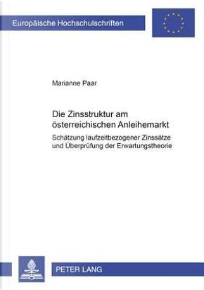 Die Zinsstruktur am österreichischen Anleihemarkt by Marianne Paar