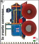 Le ruote corrono.... Ediz. illustrata by C. Alberto Michelini