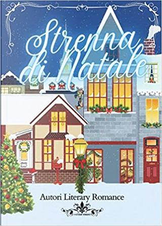 Strenna di Natale - vol. 2 by AA. VV.