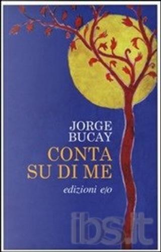 Conta su di me by Jorge Bucay