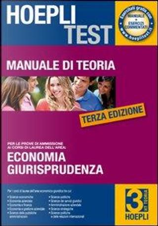 Hoepli test. Manuale di teoria per i test di ammissione all'università by Aa Vv