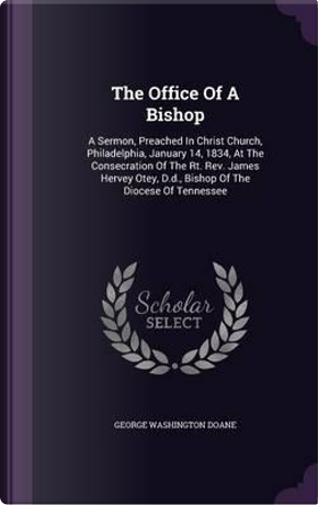 The Office of a Bishop by George Washington Doane