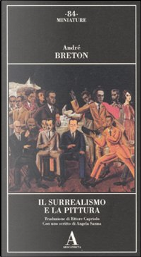 Il surrealismo e la pittura by André Breton