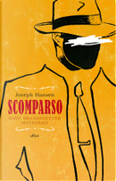 Scomparso by Joseph Hansen