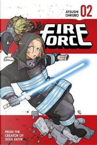 Fire Force 2 by Atsushi Ohkubo
