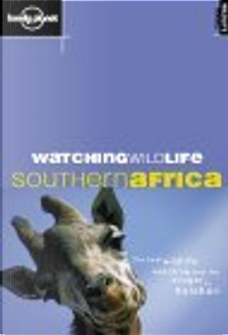 Lonely Planet Watching Wildlife by Luke Hunter, Susan Rhind