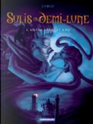 Sulis et Demi-Lune Tome 1 : Entre sang et eau by Silvio Cadelo
