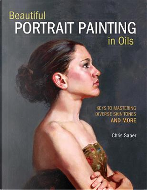 Beautiful Portrait Painting in Oils by Chris Saper