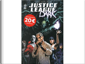 Justice League Dark by Jeff Lemire, Ray Fawkes