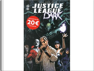 Justice League Dark by Ray Fawkes, Jeff Lemire
