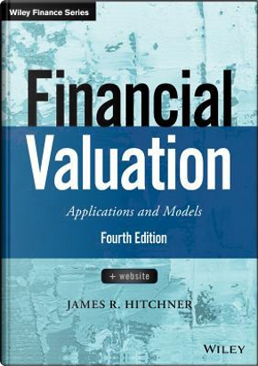 Financial Valuation by James R. Hitchner