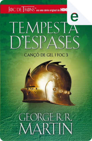 Tempesta d'espases by George R.R. Martin