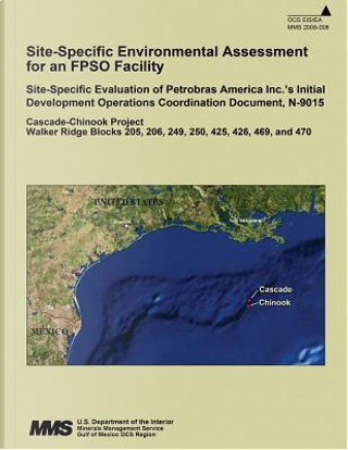 Site-specific Environmental Assessment for an Fpso Facility by U.S. Department of the Interior