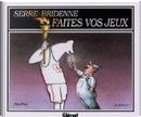 Faites vos jeux by Claude Serre, Michel Bridenne