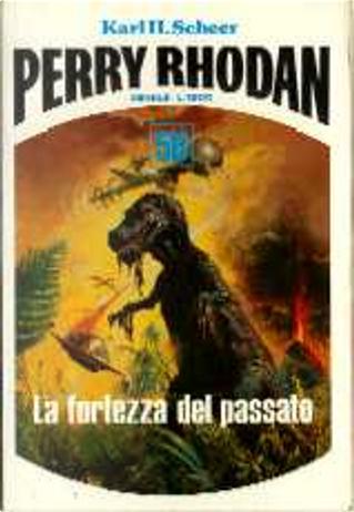 La fortezza del passato by Giorgio Ferrari, Gustavo Gasparini, Karl-Herbert Scheer, Luigi Naviglio, Miriam Poloniato