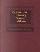 Pygmalion by Jean Jacques Rousseau