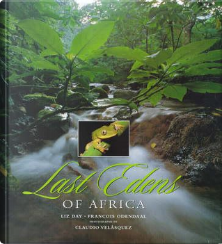 Last Edens of Africa by Francois Odendaal