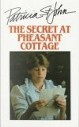 The Secret at Pheasant Cottage by Patricia Mary St. John