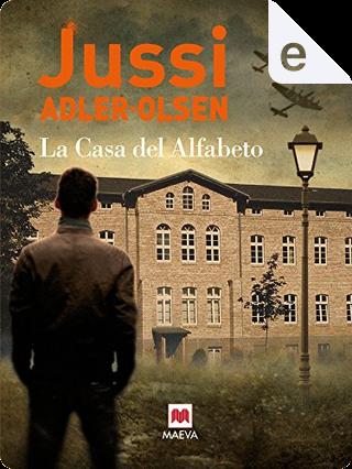 La casa del alfabeto by Jussi Adler-Olsen