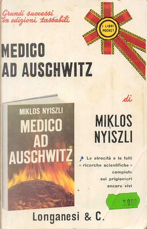 Medico ad Auschwitz by Miklos Nyiszli