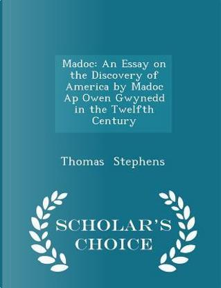 Madoc by Thomas Stephens