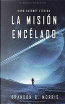 La misión Encélado by Brandon Q. Morris