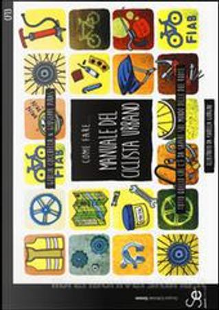 Manuale del ciclista urbano by Giulia Cocchella, Giuseppe Piras