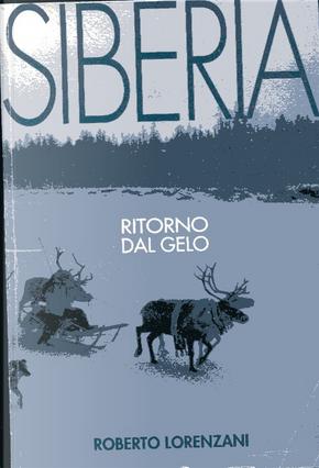 Siberia by Roberto Lorenzani