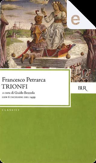 I trionfi by Francesco Petrarca